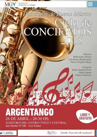 COMIENZA EL CICLO DE CONCIERTOS:Presentación del grupo ARGENTANGO en Abril