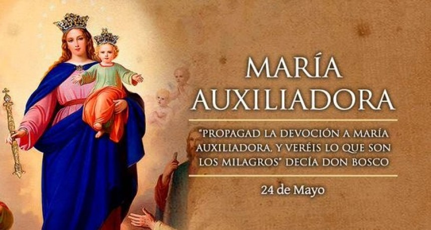 Recordamos hoy a María Auxiliadora. . By Angélica Diez *