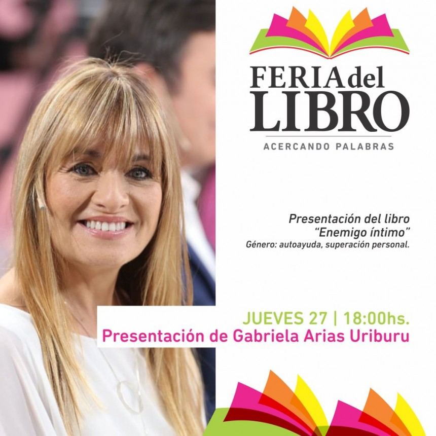 Gabriela Arias Uriburu, se presenta en nuestra feria del libro