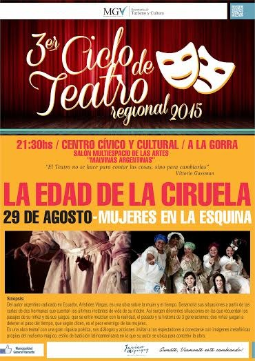 """Ciclo de Teatro: """"LA EDAD DE LA CIRUELA"""""""