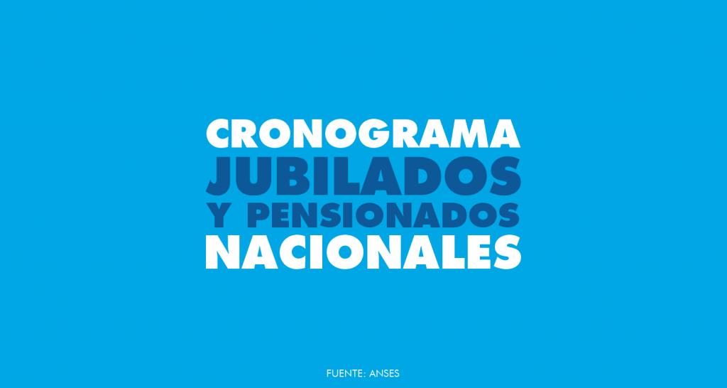 JUBILADOS NACIONALES | Cronograma de pago Agosto 2021