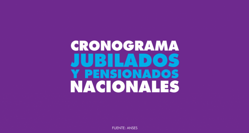 JUBILADOS NACIONALES | Cronograma de pago Octubre 2019